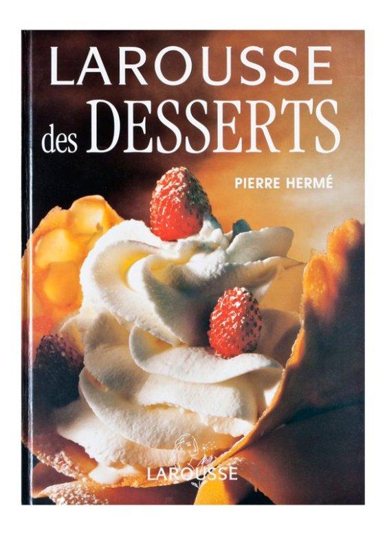 Larousse Desserts